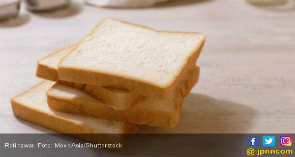 Sering Makan Roti Tawar Bisa Bikin Gemuk Lifestyle Jpnn Com Mobile